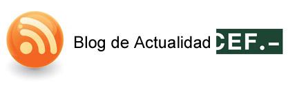 Blog de Actualidad CEF