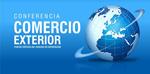 Conferencia de Comercio Exterior: puntos críticos del proceso de exportación.