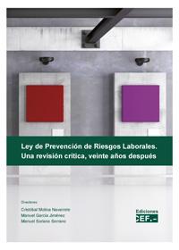 Ley de Prevención de Riesgos Laborales. Una revisión crítica veinte años después